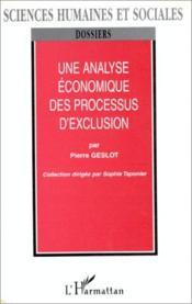Une Analyse Economique Des Procesus D'Exclusion - Couverture - Format classique