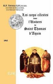 Les Corps Celestes Dans La Philosophie De Saint Thomas D'Aquin - Couverture - Format classique