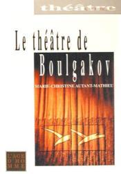 Theatre De Boulgakov (Le) - Couverture - Format classique