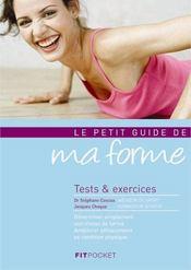 Le petit guide de ma forme ; tests et exercices - Intérieur - Format classique