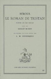 Le roman de Tristan ; poème du XIIe siècle (4e édition) - Couverture - Format classique