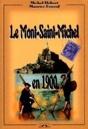 Le Mont-Saint-Michel En 1900 - Couverture - Format classique