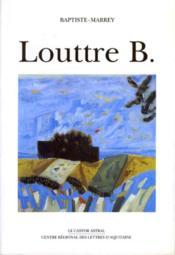 Louttre b - portrait en douze esquisses - Couverture - Format classique