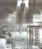Les Mille Et Une Villes De Casablanca - Couverture - Format classique