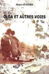 Olga Et Autres Voies - Couverture - Format classique