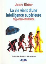 La vie vient d'une intelligence superieure - Intérieur - Format classique