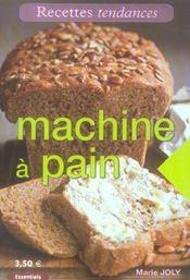 Machine a pain - Intérieur - Format classique