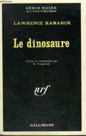 Le Dinosaure. Collection : Serie Noire N° 1284 - Couverture - Format classique