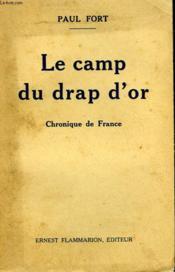 Le Camp Du Drap D'Or. Chronique De France. - Couverture - Format classique