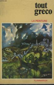 Tout Greco. Collection : La Peinture. - Couverture - Format classique