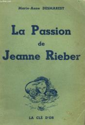 La Passion De Jeanne Rieber - Couverture - Format classique