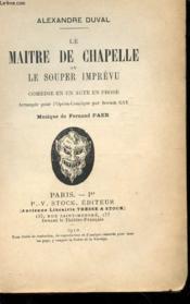 Le Maitre De Chapelle Ou Le Souper Imprevu - Couverture - Format classique