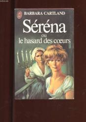 Serena Ou Le Hasard Des Coeurs - Couverture - Format classique