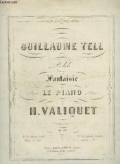 Guillaume Tell - Petite Fantaisie Pour Le Piano. - Couverture - Format classique