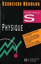 Exercices Resolus Sciences Physiques Terminale S - Intérieur - Format classique
