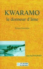 Kwaramo. Le Donneur D'Ame - Couverture - Format classique