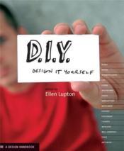 D.I.Y. Design It Yourself /Anglais - Couverture - Format classique