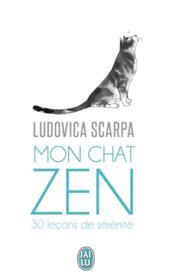 Mon chat zen ; 30 leçons de sérénité - Couverture - Format classique
