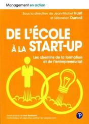 De l'école a la start-up ; les chemins de la formation et de l'entrepreneuriat - Couverture - Format classique