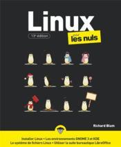 Linux pour les nuls (13e édition) - Couverture - Format classique