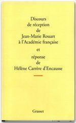 Discours de réception à l'Académie française et réponse de Hélène Carrère d'Encausse - Couverture - Format classique