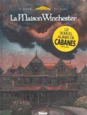 La maison Winchester t.1 - Couverture - Format classique