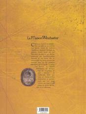 La maison Winchester t.1 - 4ème de couverture - Format classique