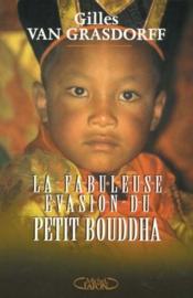La Fabuleuse Evasion Du Petit Bouddha - Couverture - Format classique