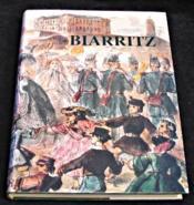 Biarritz Au Vent Du Large Et De L'Histoire - Couverture - Format classique