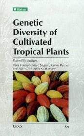 Genetic Diversity Of Cultivated Tropical Plants - Couverture - Format classique