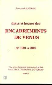 Dates et heures des encadrements de venus - Couverture - Format classique