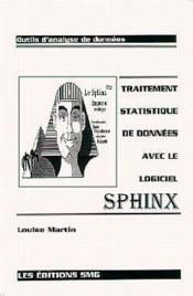 Traitement statistique de donnees avec le logiciel sphinx - Couverture - Format classique