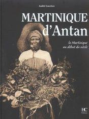 Martinique D'Antan. La Martinique Au Début Du Siècle - Intérieur - Format classique