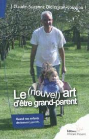 Le Nouvel'Art D'Etre Grand Parent - Couverture - Format classique