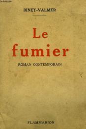 Le Fumier. Roman Contemporain. - Couverture - Format classique