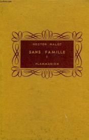 Sans Famille. Tome 1. Collection Flammarion. - Couverture - Format classique