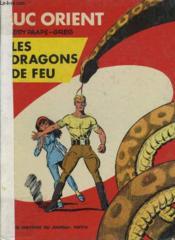 Luc Orient: Les Dragons De Feu - Couverture - Format classique
