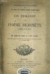 On Demende Une Femme Honnete Comedie En Un Acte. - Couverture - Format classique