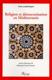 Religion et démocratisation en Méditerranée - Couverture - Format classique