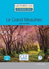 Le Grand Meaulnes, d'après Alain Fournier ; niveau A2 - Couverture - Format classique