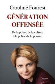 Génération offensée ; de la police de la culture à la police de la pensée - Couverture - Format classique