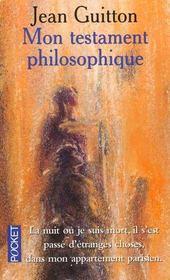 Mon testament philosophique. - Intérieur - Format classique