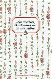 Les recettes vendéennes de tante Aline - Couverture - Format classique