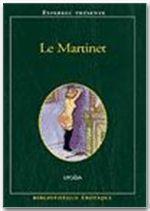 BIBLIOTHEQUE EROTIQUE T.166 ; le martinet - Couverture - Format classique