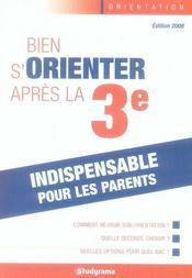Bien choisir son orientation apres la 3ème (édition 2008) - Intérieur - Format classique