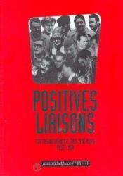 Positives liaisons : correspondance des auteurs de positif, 1952-1958 - Couverture - Format classique