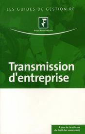 Transmission d'entreprise. à jour de la réforme du droit des successions - Intérieur - Format classique