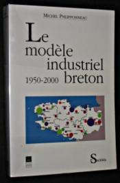 Le modele industriel breton, 1950-2000 - Couverture - Format classique