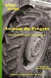 Au nom du progrès - Intérieur - Format classique
