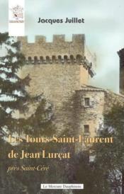 Les tours Saint-Laurent de Jean Lurçat - Couverture - Format classique